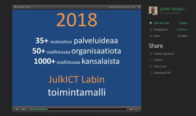 Digipalvelutehtaan tavoite (lähde: Jarkko Moilasen esitys Digipalvelutehtaan yrityspäivässä 26.08.2015)